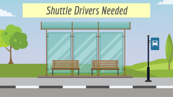 Shuttle Drivers Needed