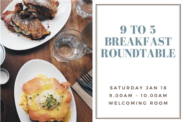 9 to 5 Breakfast Roundtable